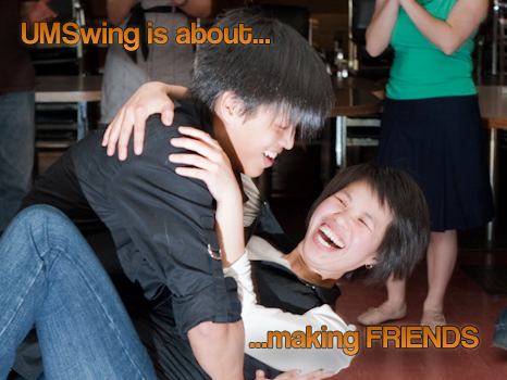 UMSwing is about making friends